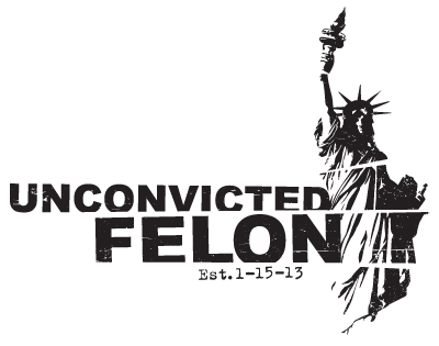 Unconvicted Felon Introduction